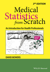 Medical Statistics from Scratch, 3rd Edition