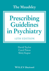 The Maudsley Prescribing Guidelines in Psychiatry12e