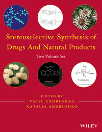 Stereoselective Synthesis of Drugs and Natural Products, Two Volume Set