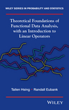 Theoretical Foundations of Functional Data Analysis