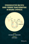 Stereoselective Multiple Bond-Forming Transformations in Organic Synthesis