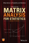 Matrix Analysis for Statistics, Third Edition