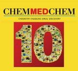 ChemMedChem 10th anniversary